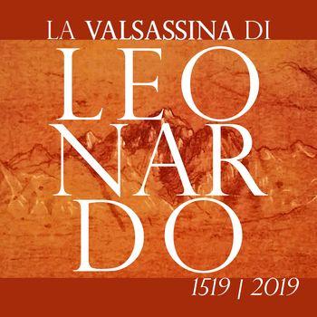 Leonardo e la Valsassina, la valle dei formaggi